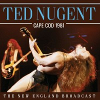 Purchase Ted Nugent - Cape Cod 1981 Live
