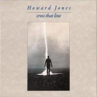 Purchase Howard Jones - Cross That Line (Expanded Deluxe) CD3