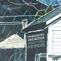 Purchase Manchester Orchestra - Nobody Sings Anymore