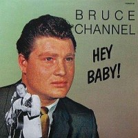 Purchase Bruce Channel - Hey! Baby