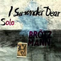 Purchase Peter Brotzmann - I Surrender Dear