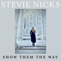 Purchase Stevie Nicks - Show Them The Way