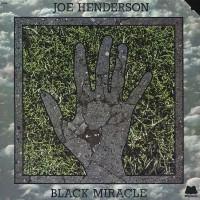 Purchase Joe Henderson - Black Miracle (Vinyl)