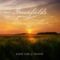 Purchase Barry Gibb - Greenfields: The Gibb Brothers' Songbook (Vol. 1)