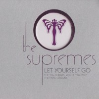 Purchase The Supremes - Let Yourself Go: The '70S Albums Vol. 2: 1974-1977 - The Final Sessions CD3