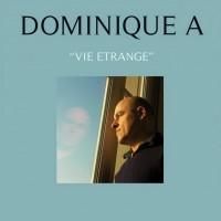 Purchase Dominique A - Vie Etrange
