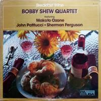 Purchase Bobby Shew - Breakfast Wine (Vinyl)
