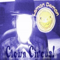Purchase Lemon Demon - Clown Circus