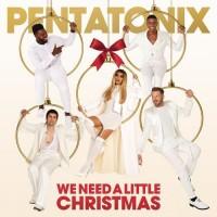 Purchase Pentatonix - We Need A Little Christmas