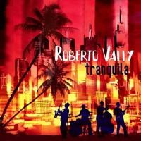 Purchase Roberto Vally - Tranquila