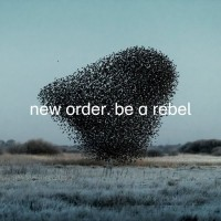 Purchase New Order - Be A Rebel (EP)
