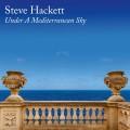 Buy Steve Hackett - Under A Mediterranean Sky Mp3 Download