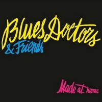 Purchase Blues Doctors - Made At Home