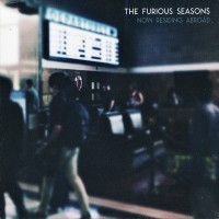 Purchase The Furious Seasons - Now Residing Abroad