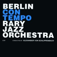 Purchase Berlin Contemporary Jazz Orchestra - Berlin Contemporary Jazz Orchestra