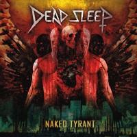 Purchase Dead Sleep - Naked Tyrant