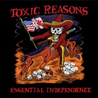 Purchase Toxic Reasons - Essential Independence