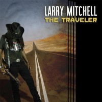 Purchase Larry Mitchell - The Traveler