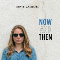 Purchase Shaye Zadravec - Now And Then