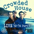 Buy Crowded House - Live 92-94, Pt. 2 Mp3 Download