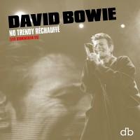 Purchase David Bowie - No Trendy Réchauffé (Live Birmingham 95)