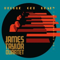 Purchase James Taylor Quartet - People Get Ready (We're Moving On)