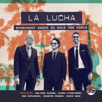 Purchase La Lucha - Everybody Wants To Rule The World