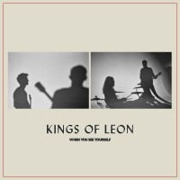 Purchase Kings Of Leon - When You See Yourself