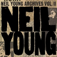 Purchase Neil Young - Archives Vol. II - Everybody's Alone 1972–73 CD1