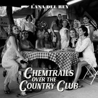 Purchase Lana Del Rey - Chemtrails Over The Country Club