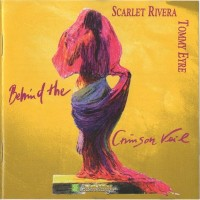 Purchase Scarlet Rivera - Behind The Crimson Veil (With Tommy Eyre)