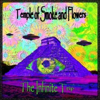 Purchase The Infinite Trip - Temple Of Smoke And Flowers