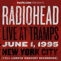 Purchase Radiohead - Live At Tramps June 1, 1995