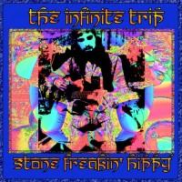 Purchase The Infinite Trip - Stone Freakin' Hippy
