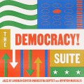 Buy Jazz At Lincoln Center Orchestra - The Democracy! Suite Mp3 Download