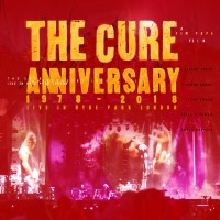 Purchase The Cure - Anniversary 1978-2018: Live In Hyde Park