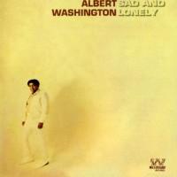 Purchase Albert Washington - Sad And Lonely (Vinyl)