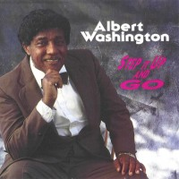 Purchase Albert Washington - Step It Up And Go