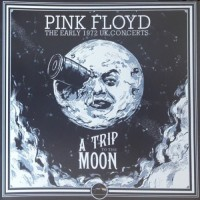 Purchase Pink Floyd - A Trip To The Moon - The Early 1972 Concerts CD11