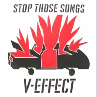 Purchase V-Effect - Stop Those Songs!