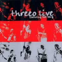 Purchase Threeo - Live, Featuring Bob Berg