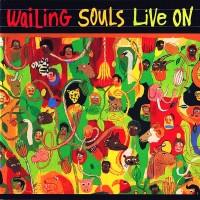 Purchase Wailing Souls - Live On