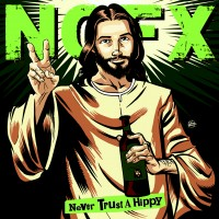 Purchase NOFX - Never Trust a Hippy