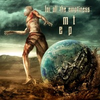 Purchase For All The Emptiness - Mt (EP)