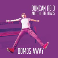 Purchase Duncan Reid And The Big Heads - Bombs Away