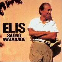 Purchase Sadao Watanabe - Elis