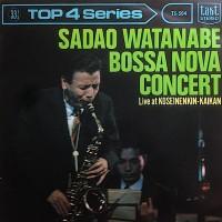 Purchase Sadao Watanabe - Bossa Nova Concert