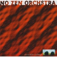 Purchase No Zen Orchestra - Invisible College