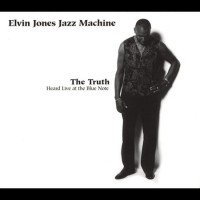 Purchase Elvin Jones Jazz Machine - The Truth: Heard Live At The Blue Note