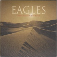 Purchase Eagles - Long Road Out Of Eden